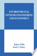 Environmental Systems Engineering and Economics