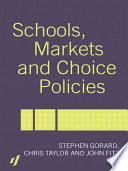 Schools  Markets and Choice Policies
