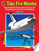Take Five Minutes  Fascinating Facts and Stories for Reading and Critical Thinking