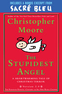The Stupidest Angel With Bonus Material book