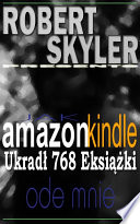 Jak amazon kindle Ukrad   768 Eksi    ki Ode Mnie