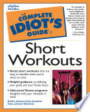 Complete Idiot s Guide to Short Workouts