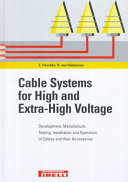 Cable systems for high and extra-high voltage