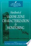 Handbook Of Vadose Zone Characterization Monitoring book