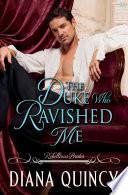 The Duke Who Ravished Me Book PDF
