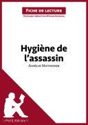 Hygiène de l'assassin d'Amélie Nothomb (Fiche de lecture)