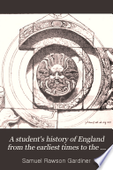 A student s history of England from the earliest times to the death of Queen Victoria