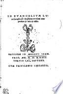 In Evangelium Lucae Paraphrasis Erasmi Roterodami Nunc Primum Et Nata Et Aedita