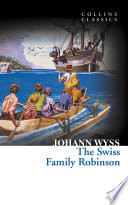 The Swiss Family Robinson  Collins Classics