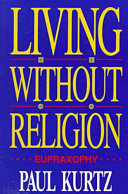 Living Without Religion Humanist Philosophy In Living Without
