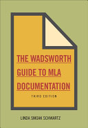 The Wadsworth Essential Reference Card to the MLA Handbook for Writers of Research Papers