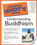 The Complete Idiot s Guide to Understanding Buddhism