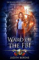Ward Of The Fbi An Urban Fantasy Action Adventure
