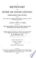 A dictionary of the Spanish and English languages, orig. compiled by Neuman and Baretti