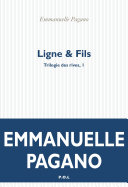 Trilogie des rives (Tome 1) - Ligne & Fils