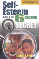 Self Esteem and the 6 Second Secret