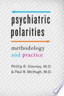 Psychiatric Polarities