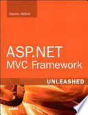 ASP NET MVC Framework Unleashed