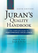 Juran s Quality Handbook  The Complete Guide to Performance Excellence 6 e