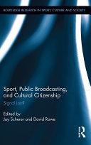 Sport, Public Broadcasting, and Cultural Citizenship