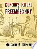 Duncan s Ritual of Freemasonry