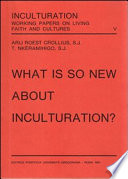 What Is So New About Inculturation