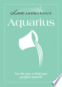 Love Astrology: Aquarius
