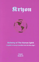 . Alchemy of the Human Spirit .