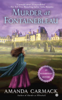 Murder At Fontainebleau : at whitehall, amateur sleuth kate...