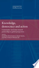 Knowledge  Democracy and Action