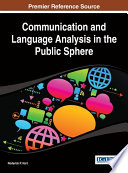 Communication and Language Analysis in the Public Sphere
