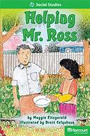 Helping Mr  Ross Above Level Reader Grade 1