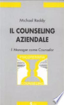 Il Counseling Aziendale Il Manager Come Counselor