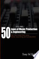 50 Laws of Music Production   Engineering