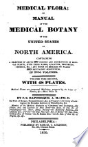 Medical Flora; Or, Manual of the Medical Botany of the United States of North America