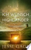 Ich wünsch mir einen Highlander