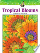 Creative Haven Tropical Blooms Coloring Book