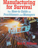 Manufacturing for Survival