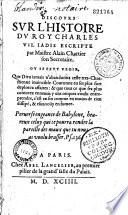 Discours sur l'histoire du roy Charles VII. iadis escripte par Maistre Alain Chartier son Secretaire... [par Blaise de Vigenere]