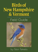 Birds of New Hampshire   Vermont Field Guide