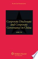 Corporate Disclosure And Corporate Governance In China