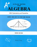 A  A Plus Notes for Algebra With Trigonomentry and Probability
