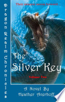 Dragon Realm Chronicles  Volume Two  The Silver Key
