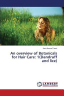 An Overview of Botanicals for Hair Care  1 Dandruff and Lice