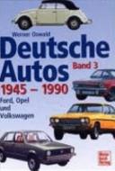 Deutsche Autos 1945   1990  Bd  3