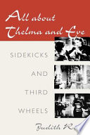 All about Thelma and Eve