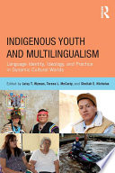 Indigenous Youth and Multilingualism