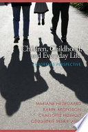 Children  Childhood and Everyday Life Book PDF