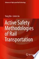 Active Safety Methodologies Of Rail Transportation