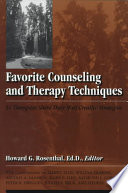 Favorite Counseling And Therapy Techniques :